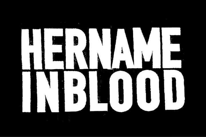 HER NAME IN BLOOD