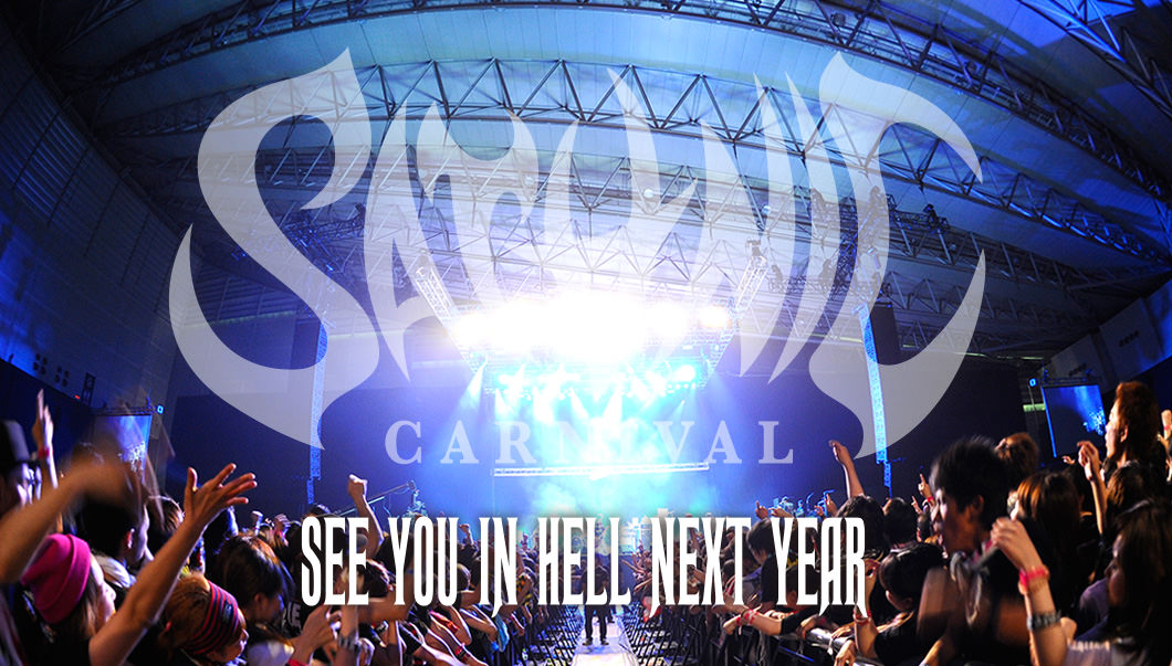 SATANIC CARNIVAL'14  SEE YOU IN HELL NEXT YEAR